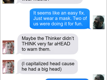 Texts From Superheroes: Masks Work