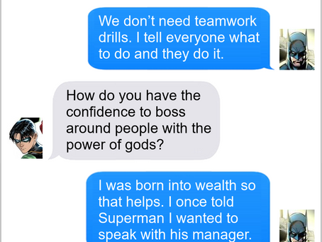 Texts From Superheroes: Confidence
