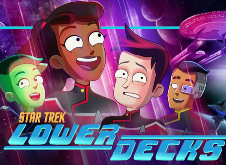 Talk From Superheroes: Star Trek Lower Decks