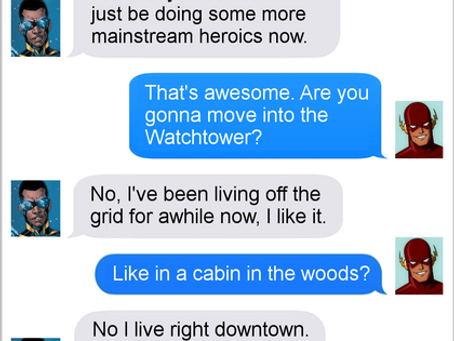 Texts From Superheroes: Off The Grid