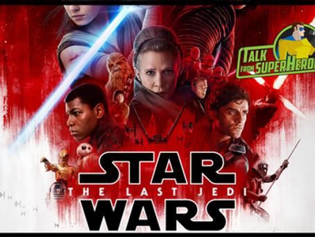 Talk From Superheroes: Star Wars The Last Jedi
