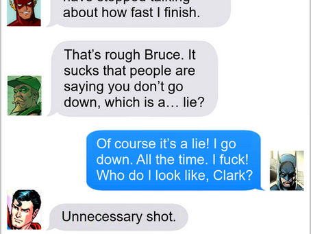 Texts From Superheroes: Rumors