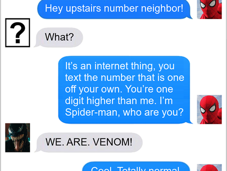 Texts From Superheroes: Won't You Please Not Be My Neighbor