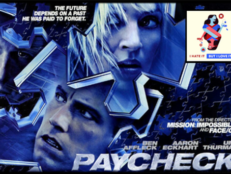 I Hate It But I Love It: Paycheck