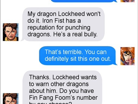Texts From Superheroes: Dragon Lines