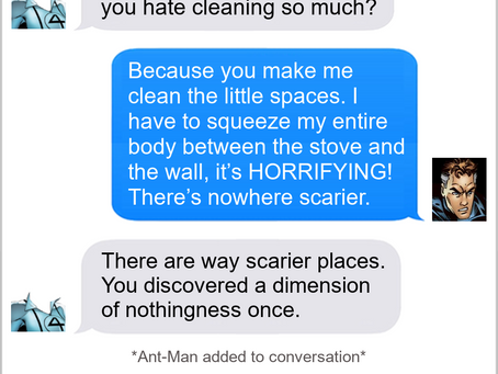 Texts From Superheroes: It's The Small Things