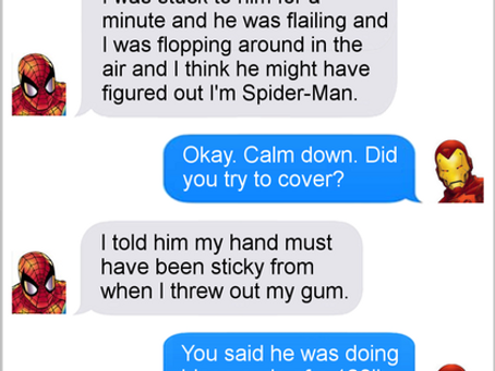 Texts From Superheroes: Like A Spider Can