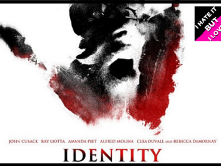 I Hate It But I Love It: Identity