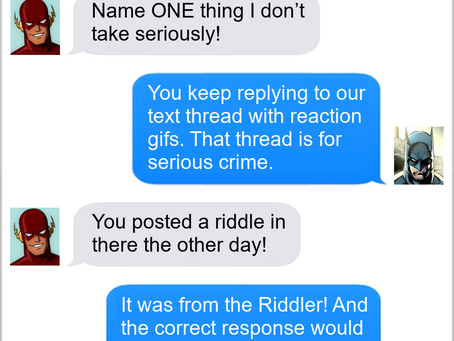Texts From Superheroes: Off The Chain