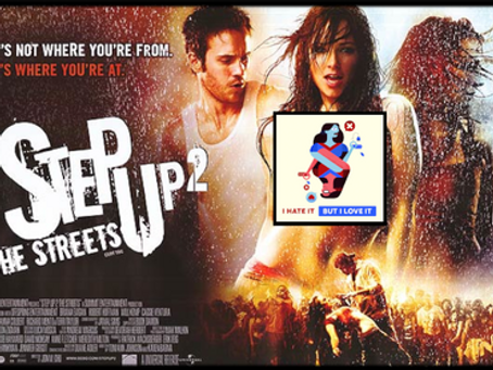 I Hate It But I Love It: Step Up 2 The Streets