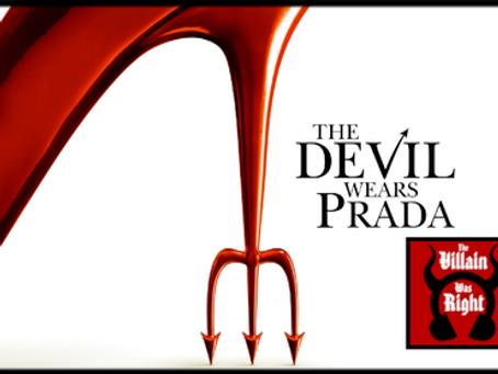 The Villain Was Right: The Devil Wears Prada