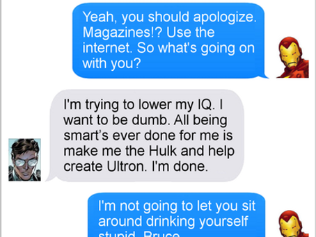Texts From Superheroes: Science Bros
