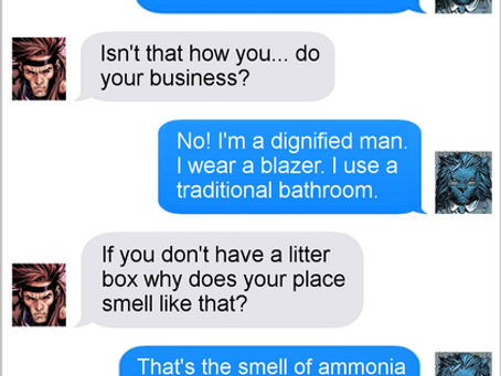 Texts From Superheroes: Nobody's Business
