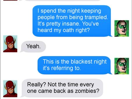 Texts From Superheroes: Blackest (Friday) Night