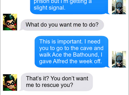 Texts From Superheroes: To The Rescue