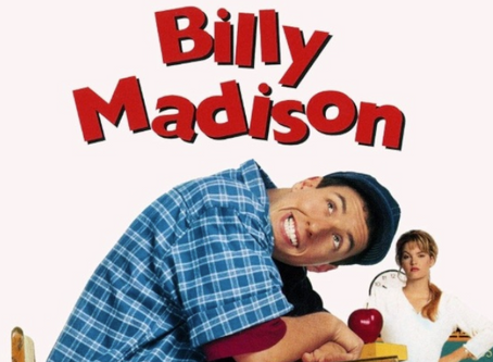 The Villain Was Right: Billy Madison