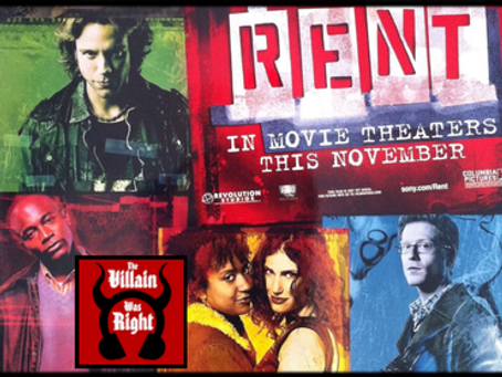 The Villain Was Right: Rent