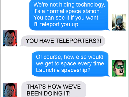 Texts From Superheroes: You Don't Have That?