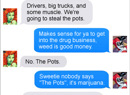Texts From Superheroes: The Pots