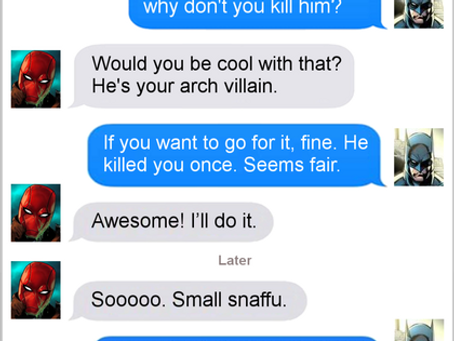 Texts From Superheroes: Just Do It