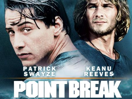 The Villain Was Right: Point Break