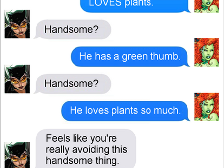 Texts From Superheroes: The Thing About Love