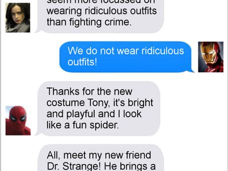 Texts From Superheroes; Dress for Success