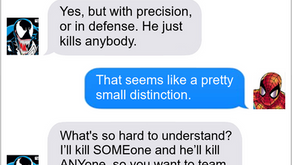 Texts From Superheroes: The Lesser of Two Evil Symbiotes