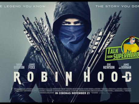 Talk From Superheroes: Robin Hood (2018)