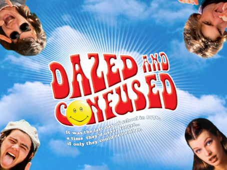 I Hate It But I Love It: Dazed and Confused