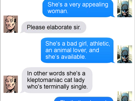 Texts From Superheroes: Meow-be She's Born With It