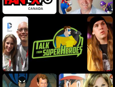 Talk From Superheroes: Fan Expo Bonus Episode