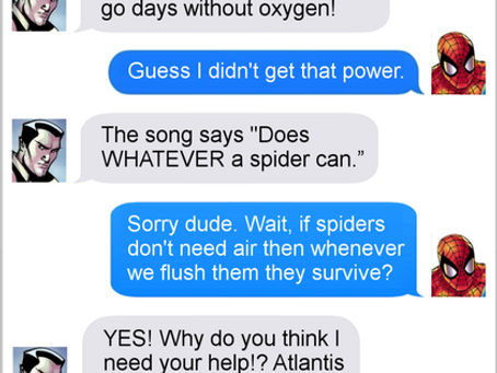 Texts From Superheroes: Don't Believe What You Hear