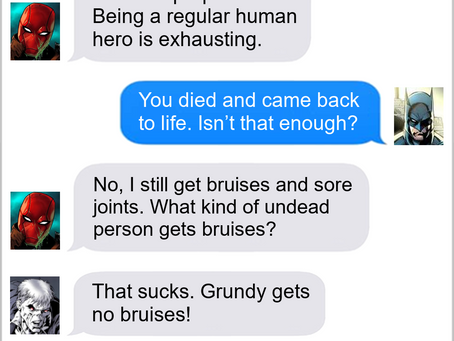 Texts From Superheroes: Special Abilities Not Included