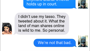 Texts From Superheroes: Over-Share