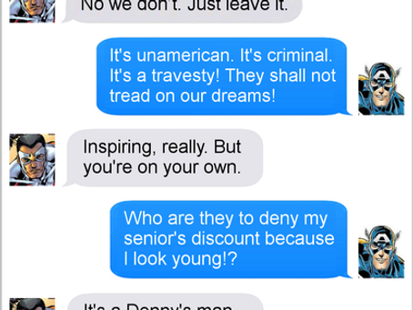 Texts From Superheroes: Discrimination