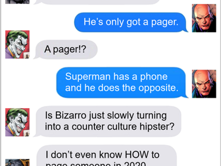 Texts From Superheroes: Keep In Touch