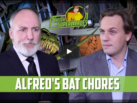 Sketch From Superheroes: Alfred's Bat Chores