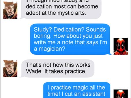 Texts From Superheroes: Abracadabra