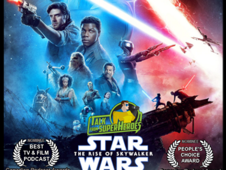 Talk From Superheroes: Star Wars The Rise of Skywalker