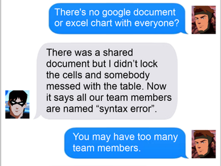 Texts From Superheroes: Making The Team