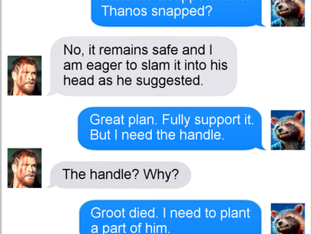 Texts From Superheroes: Circle of Life (INFINITY WAR SPOILERS)