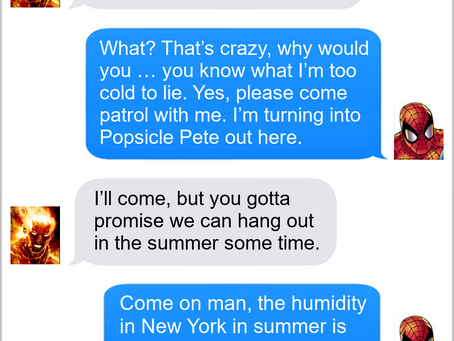 Texts From Superheroes: Unfair Weather Friends
