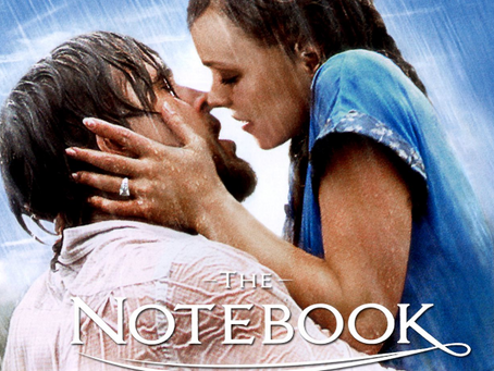 I Hate It But I Love It: The Notebook