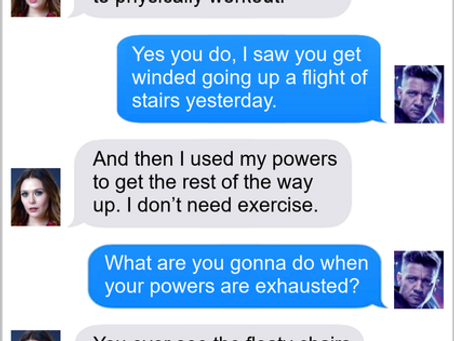 Texts From Superheroes: Living The Dream