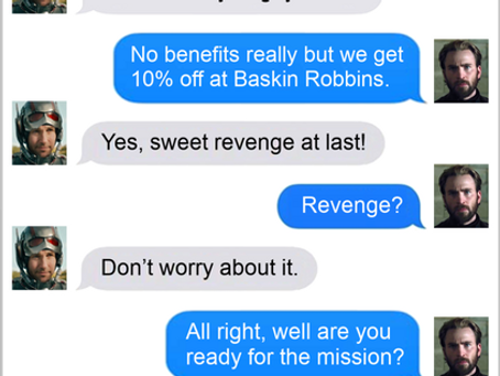 Texts From Superheroes: Benefits