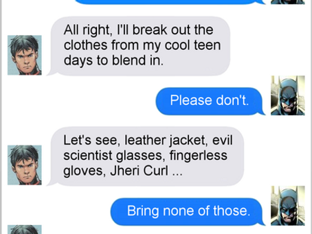 Texts From Superheroes: Forever Young