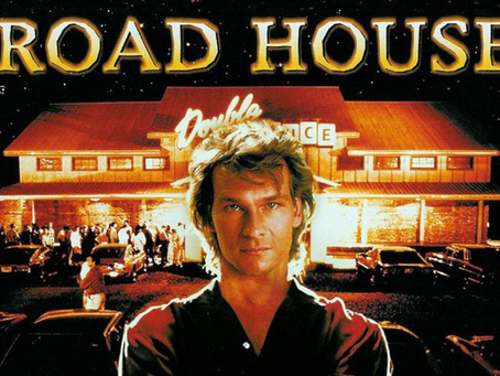 I Hate It But I Love It: Road House