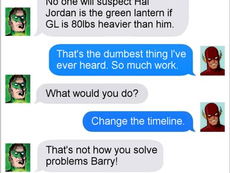 Texts From Superheroes: Deja Vu