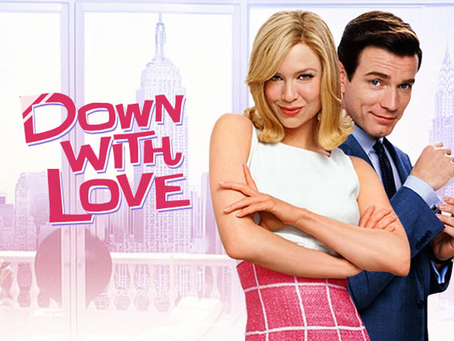 The Villain Was Right: Down With Love